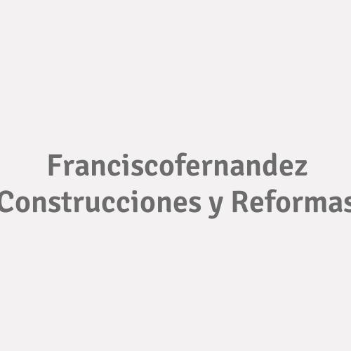 Franciscofernandez Construcciones Y Reformas