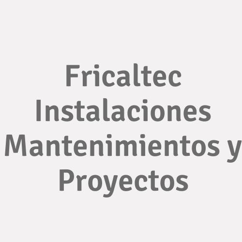 Fricaltec Instalaciones Mantenimientos y Proyectos
