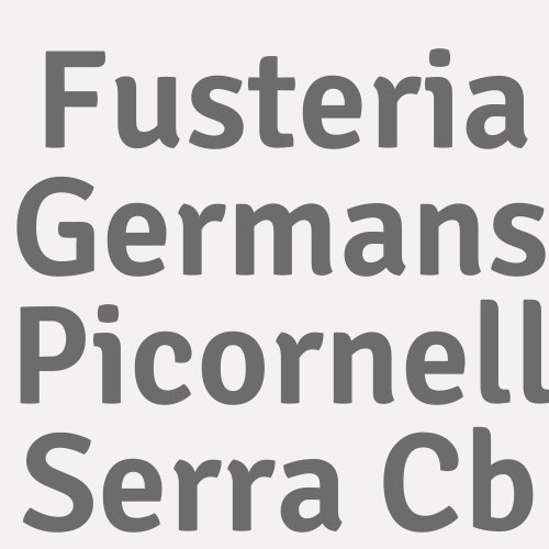 Fusteria Germans Picornell Serra Cb