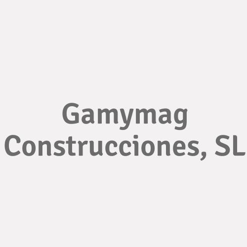 Gamymag Construcciones, S.L.
