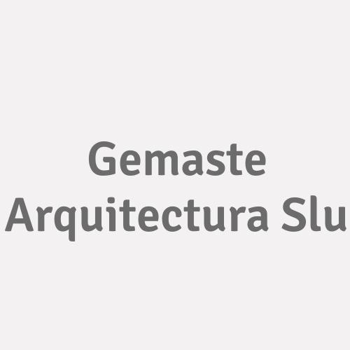 Gemaste Arquitectura Slu