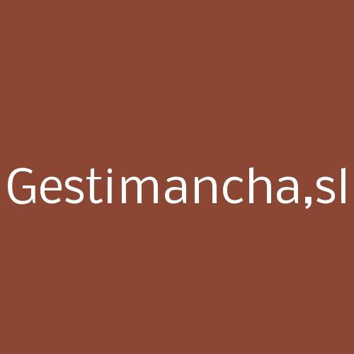 GESTIMANCHA,SL