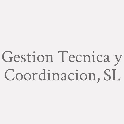 Gestion Tecnica Y Coordinacion, S.L.