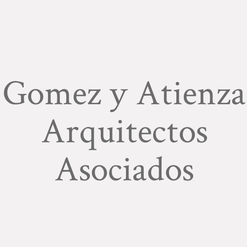 Gomez y Atienza Arquitectos Asociados