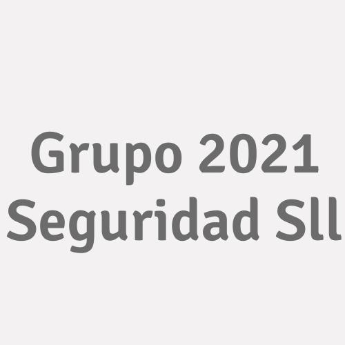 Grupo 2021 Seguridad S.L.L.