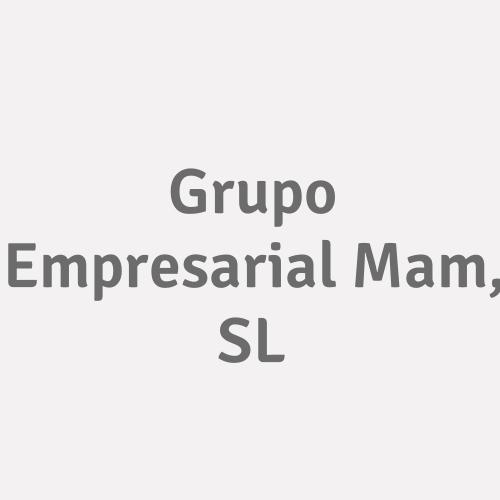 Grupo Empresarial Mam, S.L.