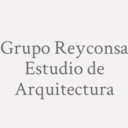 Grupo Reyconsa Estudio De Arquitectura