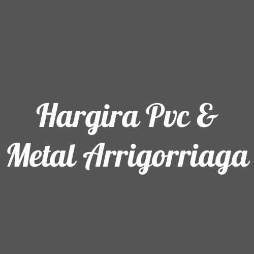 Hargira PVC & Metal Arrigorriaga