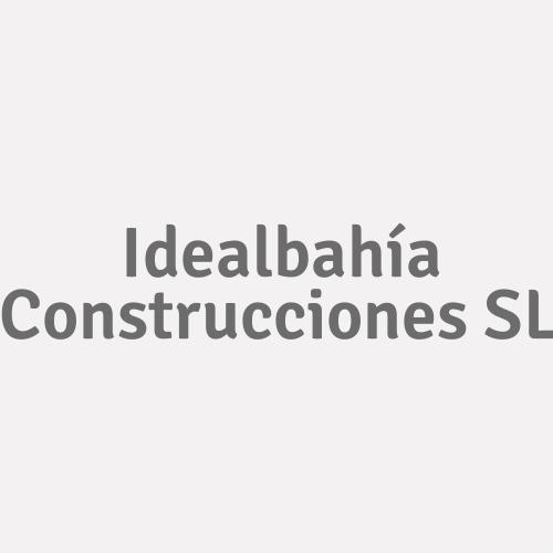 Idealbahía Construcciones SL