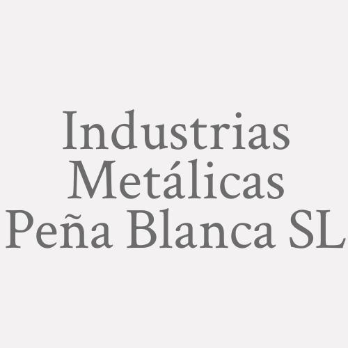 Industrias Metálicas Peña Blanca SL