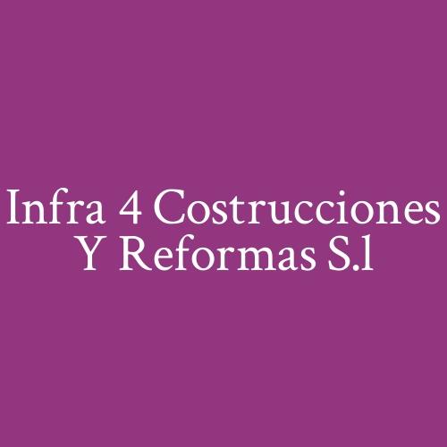 Infra 4 costrucciones y reformas s.l