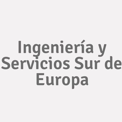 Ingeniería y Servicios Sur de Europa