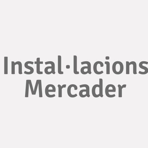 Instal·lacions Mercader