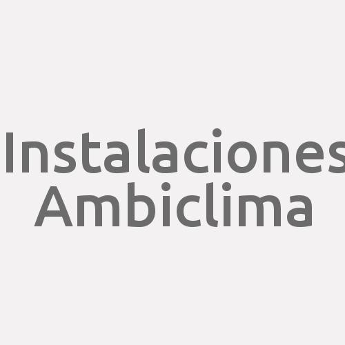 Instalaciones Ambiclima