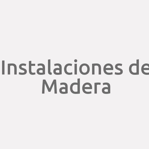 Instalaciones De Madera