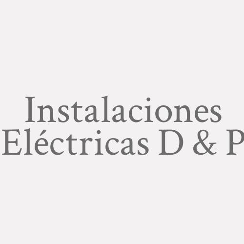 Instalaciones Eléctricas D & P