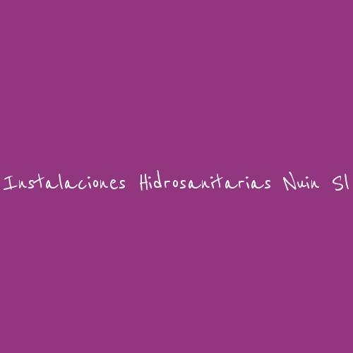 Instalaciones Hidrosanitarias Nuin SL