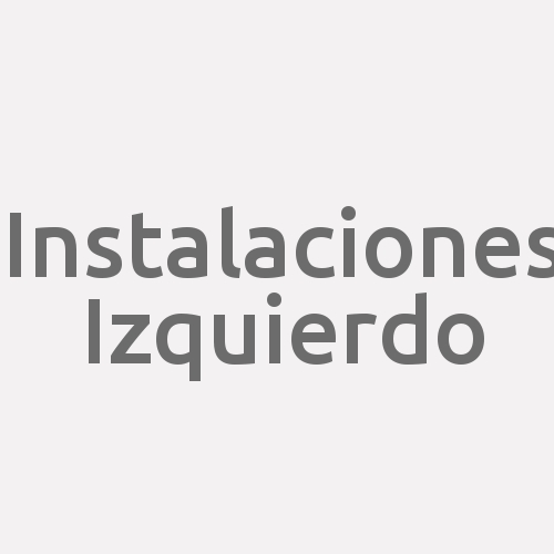 Instalaciones Izquierdo