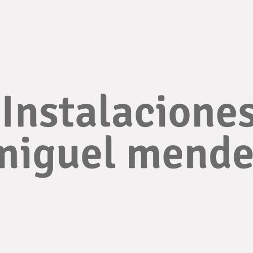 Instalaciones Miguel Mendez