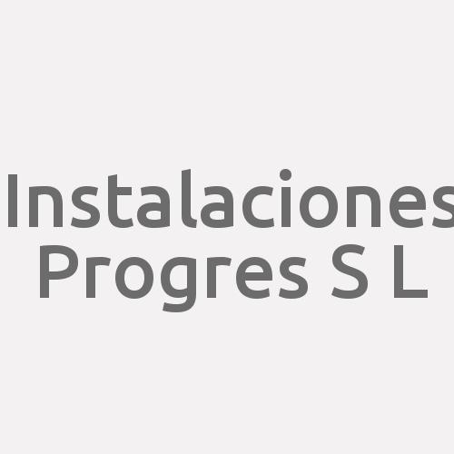 Instalaciones Progres S L