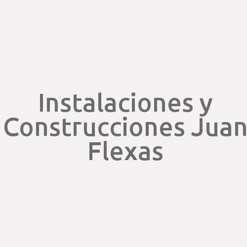 Instalaciones Y Construcciones Juan Flexas