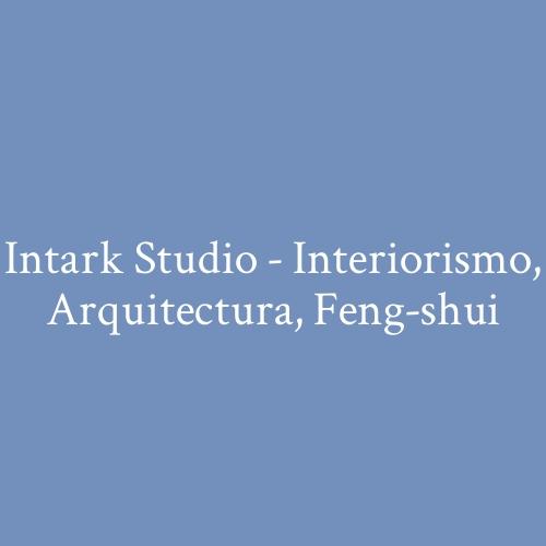 Intark Studio - Interiorismo, Arquitectura, Feng-shui