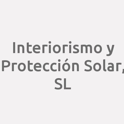 Interiorismo Y Protección Solar, S.L