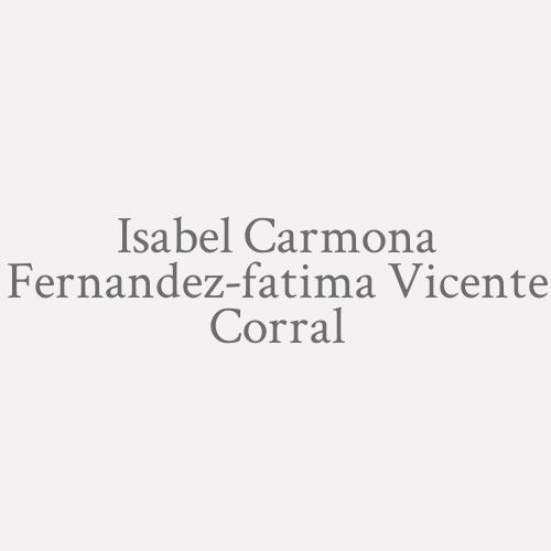 Isabel Carmona Fernandez-fatima Vicente Corral