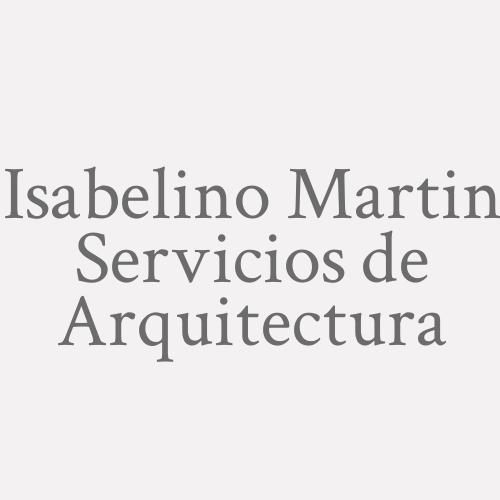 Isabelino Martin Servicios de Arquitectura