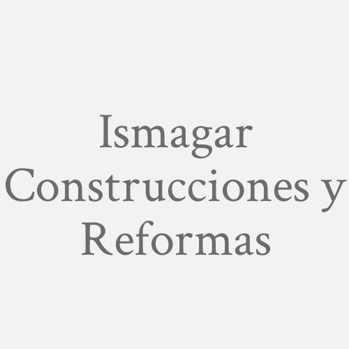 Ismagar Construcciones y Reformas