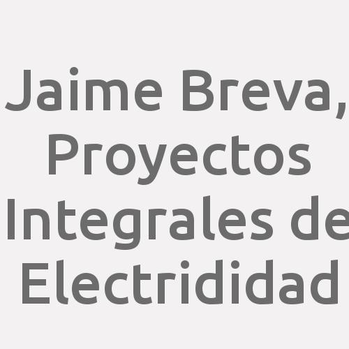 Jaime Breva, Proyectos Integrales De Electrididad