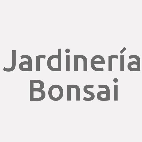 Jardinería Bonsai