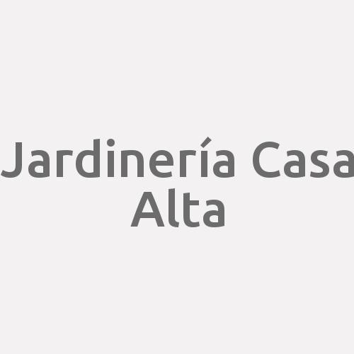 Jardinería Casa Alta