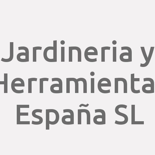 Jardineria Y Herramientas España Sl