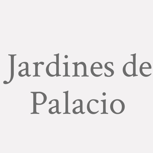 Jardines De Palacio