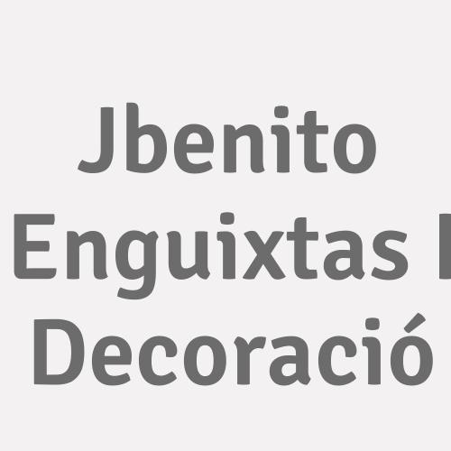 Jbenito Enguixats i Decoració