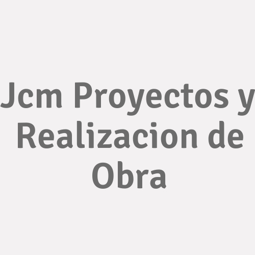Jcm Proyectos Y Realizacion De Obra