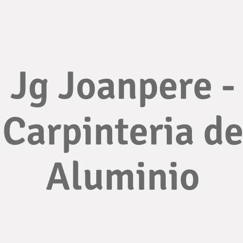 Jg Joanpere - Carpinteria de Aluminio