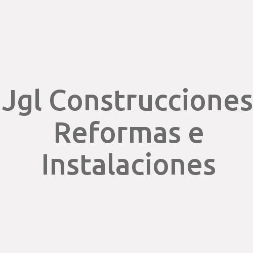 Jgl Construcciones  Reformas E Instalaciones