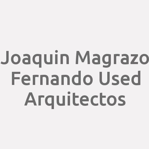 Joaquin Magrazo Fernando Used Arquitectos