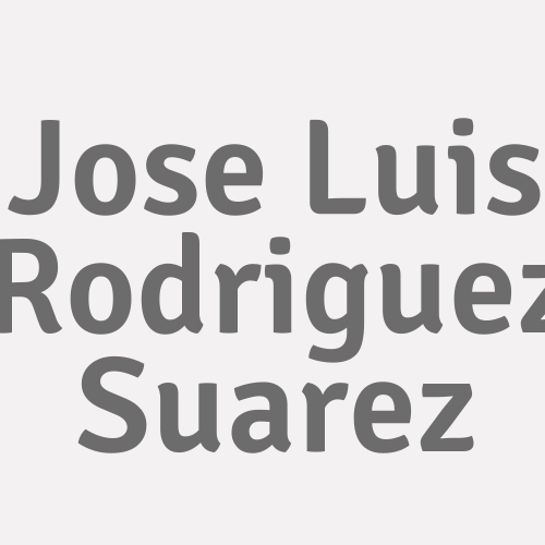 Jose Luis Rodriguez Suarez