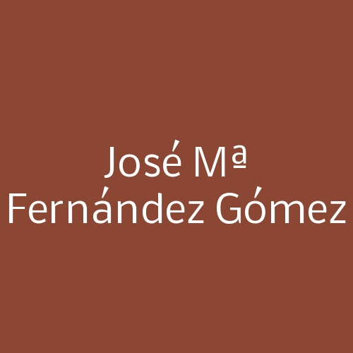 José Mª Fernández Gómez
