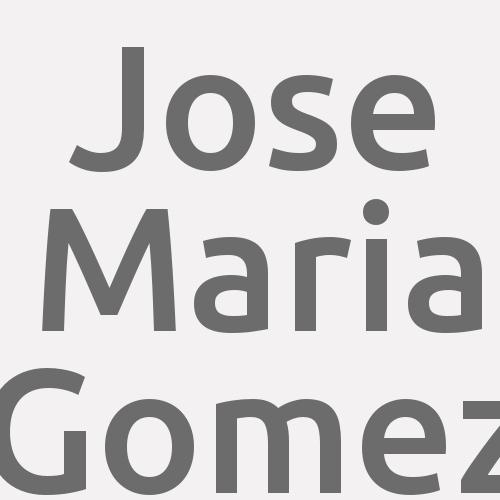 Jose Maria Gomez