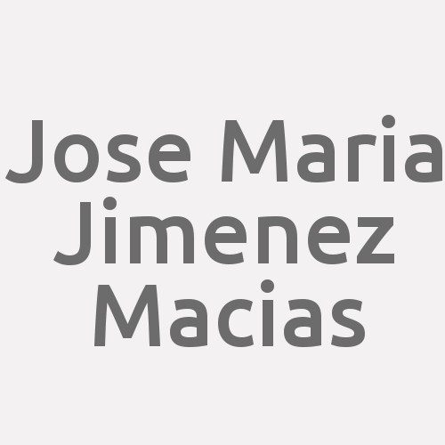 Jose Maria Jimenez Macias