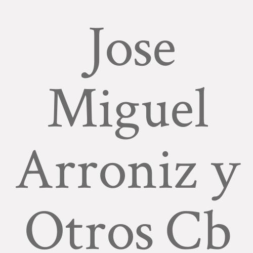Jose Miguel Arroniz Y Otros C.B
