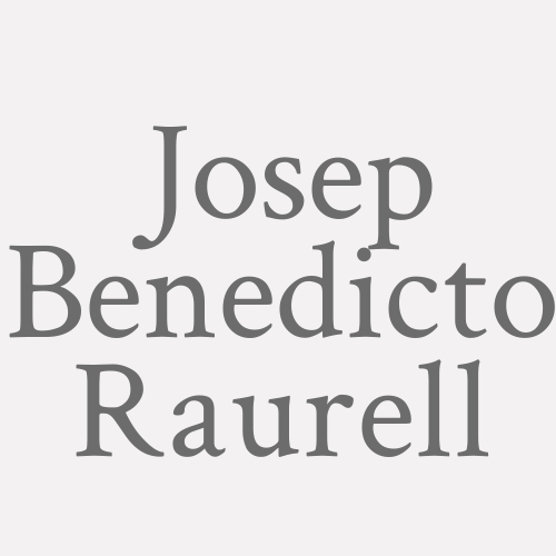 Josep Benedicto Raurell