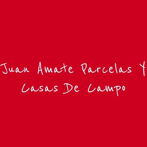 Juan Amate Parcelas y Casas de Campo