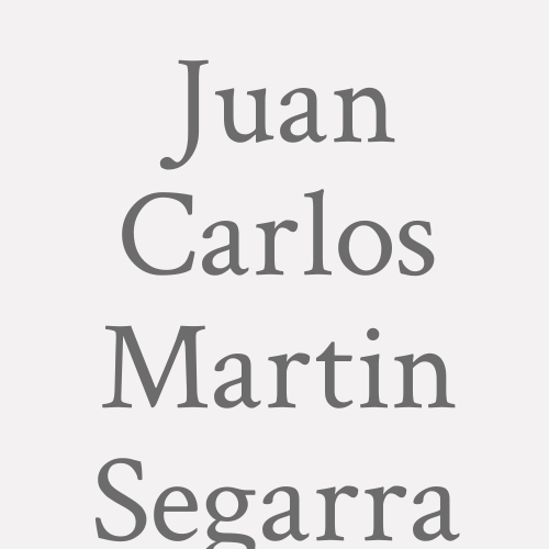 Juan Carlos Martin Segarra