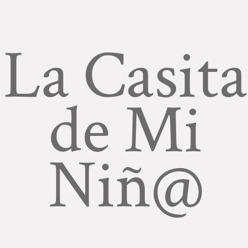 La Casita De Mi Niñ@