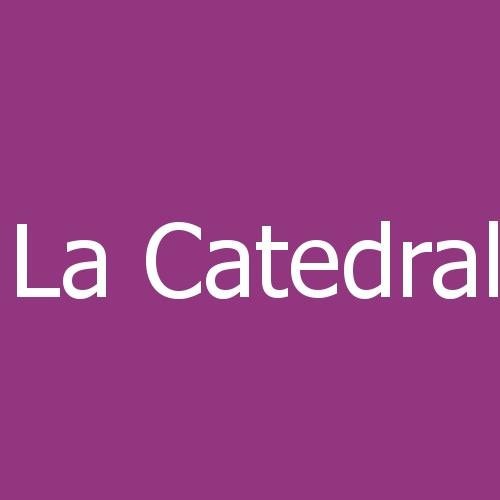 La Catedral - Reformas y Construcción